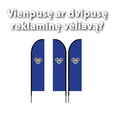 Vienpusė ar Dvipusė reklaminė vėliava